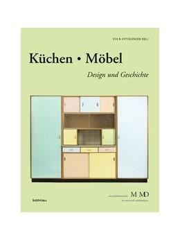 Abbildung von Ottillinger   Küchen/Möbel   1. Auflage   2015   beck-shop.de