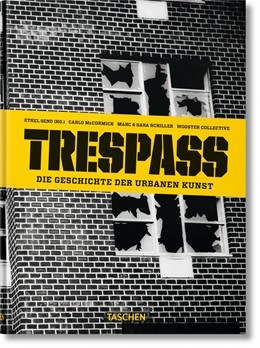 Abbildung von McCormick / Seno | Trespass. Die Geschichte der urbanen Kunst | 2015