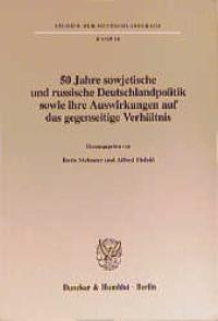 Abbildung von Meissner / Eisfeld   50 Jahre sowjetische und russische Deutschlandpolitik sowie ihre Auswirkungen auf das gegenseitige Verhältnis.   1999