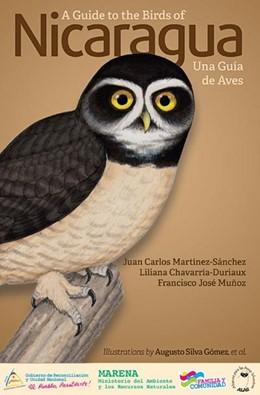 Abbildung von Martinez-Sánchez / Chavarria-Duriaux / José Munoz | A Guide to the Birds of Nicaragua / Nicaragua - Una Guia de Aves | 2014