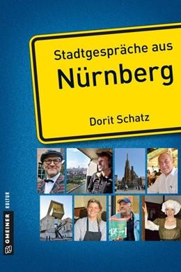 Abbildung von Schatz | Stadtgespräche aus Nürnberg | 1. Auflage 2015 | 2015