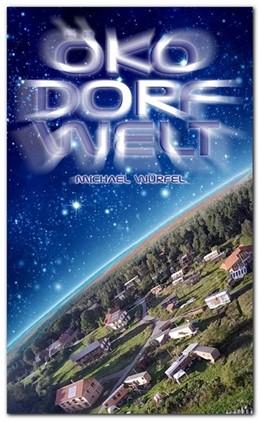 Abbildung von Würfel   Öko Dorf Welt   2014   eine Reise ins Ökodorf Sieben ...