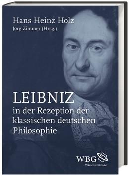 Abbildung von Holz / Zimmer | Leibniz in der Rezeption der klassischen deutschen Philosophie | 2015