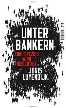 Abbildung von Luyendijk   Unter Bankern   2. Auflage   2015   beck-shop.de