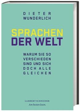 Abbildung von Wunderlich | Sprachen der Welt | 2015 | Warum sie so verschieden sind ...