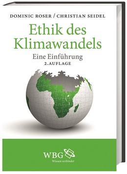 Abbildung von Roser / Seidel | Ethik des Klimawandels | 2. Auflage | 2015 | beck-shop.de