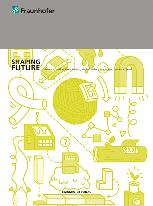 Shaping Future. | Schraudner / Seewald / Rehberg / Luge / Kimpel, 2014 | Buch (Cover)