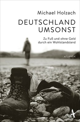 Abbildung von Holzach | Deutschland umsonst | 2015 | Zu Fuß und ohne Geld durch ein...