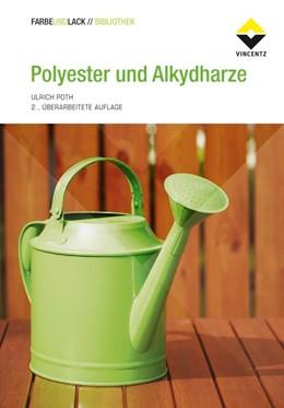 Abbildung von Poth | Polyester und Alkydharze | 2., überarbeitete Auflage | 2014 | Grundlagen und Anwendungen