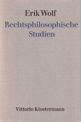 Abbildung von Wolf / Hollerbach | Rechtsphilosophische Studien | 1972