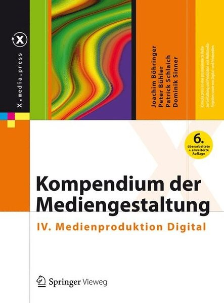Abbildung von Böhringer / Bühler / Schlaich | Kompendium der Mediengestaltung | 6., vollständig überarbeitete und erweiterte Aufl. 2014 | 2014