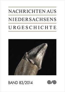 Abbildung von Nachrichten aus Niedersachsens Urgeschichte | 2015 | 2014 | 83/2014