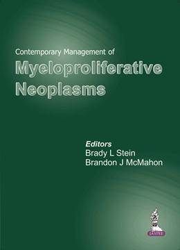 Abbildung von Stein / McMahon | Contemporary Management of Myeloproliferative Neoplasms | 2014
