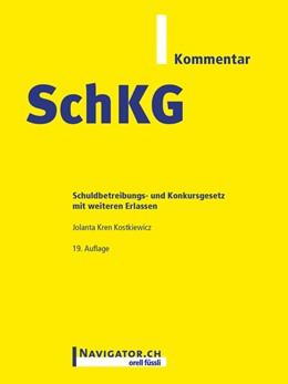 Abbildung von Kren Kostkiewicz   SchKG Kommentar   2016   Schuldbetreibungs- und Konkurs...
