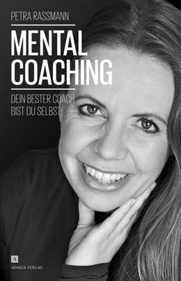 Abbildung von Rassmann   Mentalcoaching   1. Auflage   2014   beck-shop.de