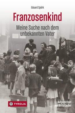 Abbildung von Spörk / Lauber   Franzosenkind   1. Auflage   2015   beck-shop.de