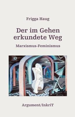 Abbildung von Haug   Der im Gehen erkundete Weg   1. Auflage   2015   beck-shop.de