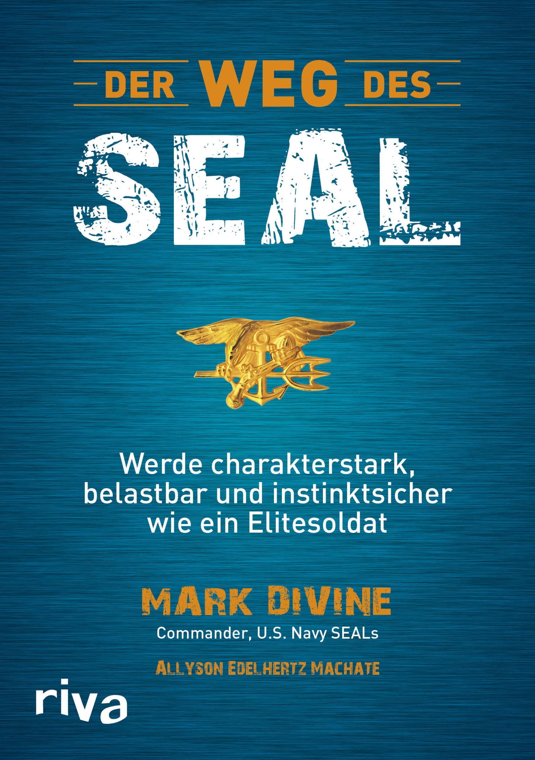 Abbildung von Divine / Edelhertz Machate | Der Weg des SEAL | 2015