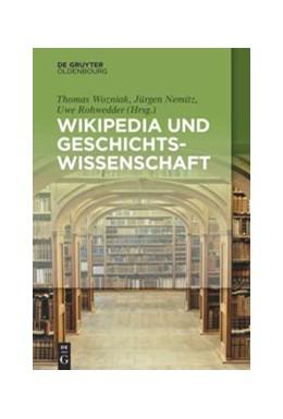Abbildung von Wozniak / Rohwedder / Nemitz | Wikipedia und Geschichtswissenschaft | 2015