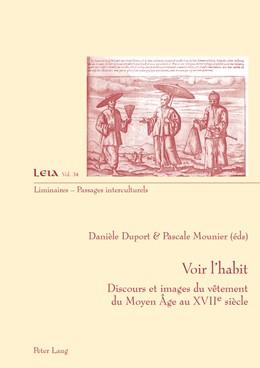 Abbildung von Mounier / Duport | Voir l'habit | 2014 | Discours et images du vêtement... | 34