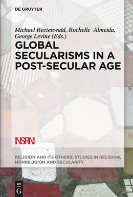 Abbildung von Rectenwald / Almeida / Levine | Global Secularisms in a Post-Secular Age | 2015 | 2