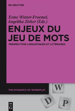 Abbildung von Winter-Froemel / Zirker | Enjeux du jeu de mots | 2015 | Perspectives linguistiques et ... | 2