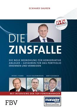 Abbildung von Sauren | Die Zinsfalle | 2015 | Die neue Bedrohung für konserv...