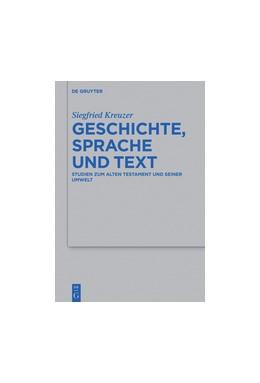 Abbildung von Kreuzer | Geschichte, Sprache und Text | 2015 | Studien zum Alten Testament un... | 479