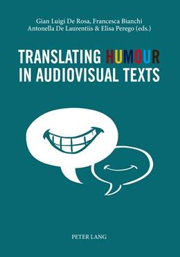 Abbildung von De Rosa / Bianchi   Translating Humour in Audiovisual Texts   1. Auflage   2014   beck-shop.de