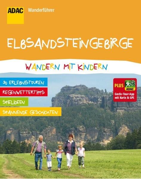 ADAC Wanderführer Elbsandsteingebirge Wandern mit Kindern, 2015 | Buch (Cover)