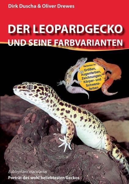 Der Leopardgecko und seine Farbvarianten | Duscha / Drewes, 2015 | Buch (Cover)