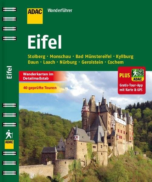 ADAC Wanderführer Eifel plus Gratis Tour App, 2015   Buch (Cover)