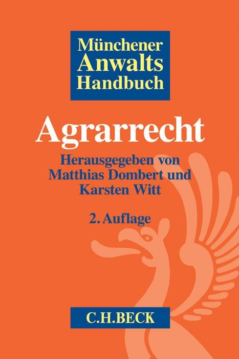 Münchener Anwaltshandbuch Agrarrecht   2., überarbeitete Auflage, 2016   Buch (Cover)