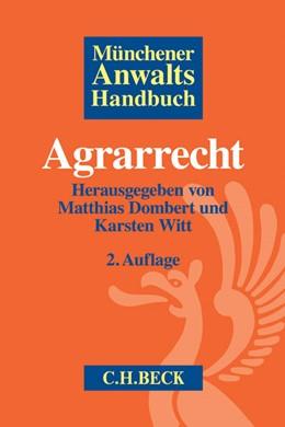Abbildung von Münchener Anwaltshandbuch Agrarrecht | 2. Auflage | 2016 | beck-shop.de