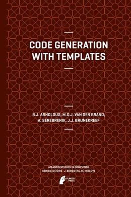 Abbildung von Arnoldus / Brand | Code Generation with Templates | 1. Auflage | 2012 | beck-shop.de