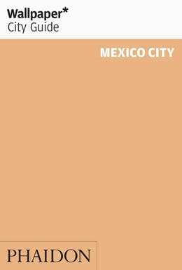 Abbildung von Martinez | Wallpaper* City Guide Mexico City | 3rd edition | 2015