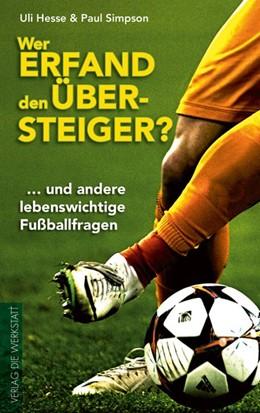 Abbildung von Hesse / Simpson | Wer erfand den Übersteiger? | 1. Auflage | 2015 | beck-shop.de