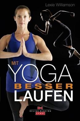 Abbildung von Williamson | Mit Yoga besser Laufen | 1. Auflage | 2015