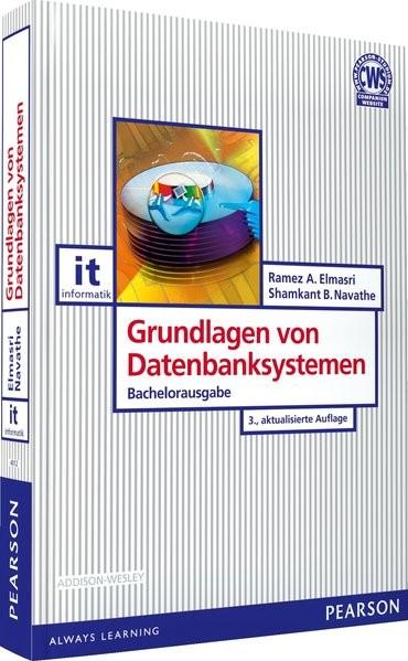 Grundlagen von Datenbanksystemen | A. Elmasri / Navathe | 3. aktualisierte Auflage. Bachelorausgabe, 2018 | Buch (Cover)