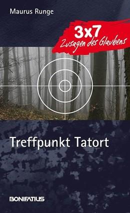 Abbildung von Runge   Treffpunkt Tatort   1. Auflage   2015   beck-shop.de