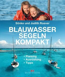Abbildung von Roever | Blauwassersegeln kompakt | 1. Auflage | 2015 | beck-shop.de