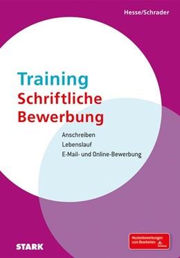 Abbildung von Hesse / Schrader | Training Schriftliche Bewerbung | Neuauflage | 2015 | Anschreiben - Lebenslauf - E-M...