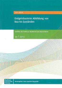 Abbildung von Ailland | Ereignisbasierte Abbildung von Bau-Ist-Zuständen | 2013