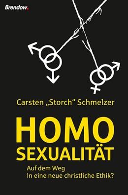 Abbildung von Schmelzer | Homosexualität | 2015 | Auf dem Weg in eine neue chris...