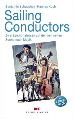Abbildung von Schaschek / Koch | Sailing Conductors | 2015 | Zwei Leichtmatrosen auf der we...