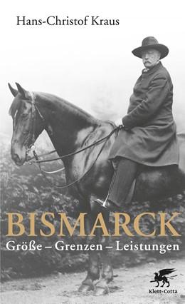 Abbildung von Kraus | Bismarck | 2015 | Größe - Grenzen - Leistungen