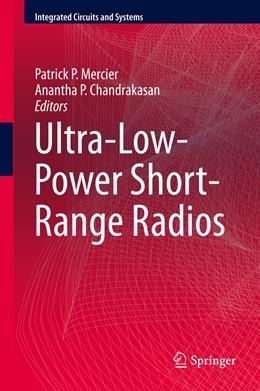 Abbildung von Mercier / Chandrakasan | Ultra-Low-Power Short-Range Radios | 1st ed. 2015 | 2015
