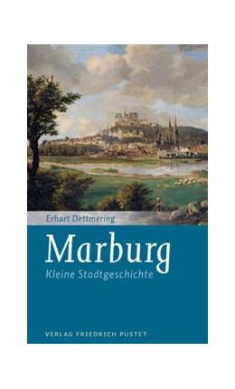 Abbildung von Dettmering   Marburg   2015   Kleine Stadtgeschichte