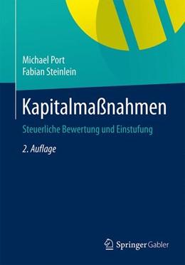 Abbildung von Port / Steinlein | Kapitalmaßnahmen | 2. Auflage | 2015 | Steuerliche Bewertung und Eins...