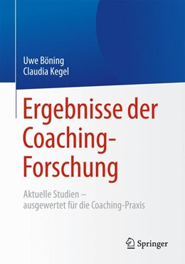 Abbildung von Böning / Kegel | Ergebnisse der Coaching-Forschung | 2015 | 2015 | Aktuelle Studien – ausgewertet...